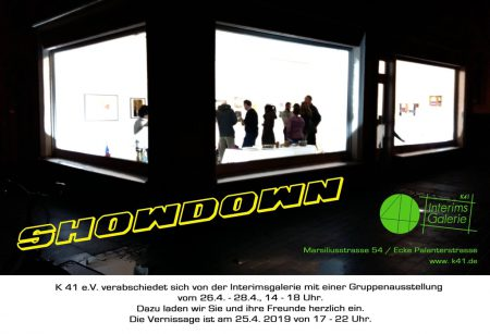 SHOWDOWN • April 2019 • Interimsgalerie K41, Köln