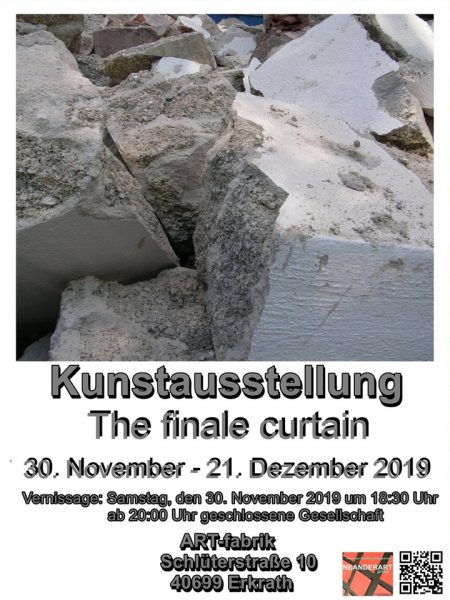 THE FINAL CURTAIN • November/Dezember 2019 • ART-fabrik, Erkrath
